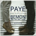 One Side Band – Paye Man Bemoon