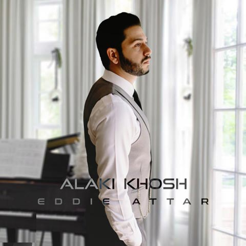 Eddie Attar - Alaki Khosh