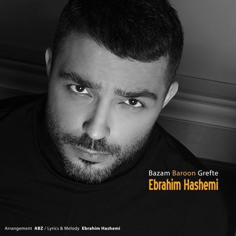 دانلود آهنگ ابراهیم هاشمی بازم بارون گرفته