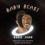 دانلود آهنگ بابا جونو Baby Beast