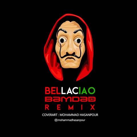 دانلود ریمیکس بامداد BellaCiao