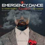 دانلود پادکست دیجی کهزاد و دیجی حمید خارجی Emergency Dance