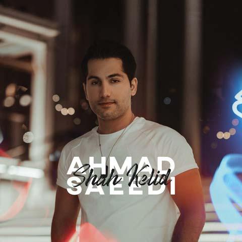 Ahmad Saeedi - Shah Kelid - دانلود آهنگ جدید احمد سعیدی به نام شاه کلید